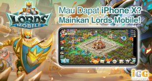 Main Game Dapet Pulsa Gratis dan Hadiah Ratusan Juta Rupiah? Cuma di Lords Mobile!