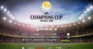 EA Champions Cup Spring 2018 Akan Diadakan di Bangkok