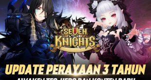 Perayaan 3 Tahun Seven Knights Hadirkan Update Besar-Besaran