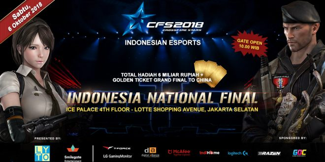 YUK DATANG DAN RAMAIKAN CROSSFIRE STARS NATIONAL FINAL 2018!!