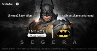 NETMARBLE HADIRKAN UPDATE SPESIAL LINEAGE2 REVOLUTION DAN DC