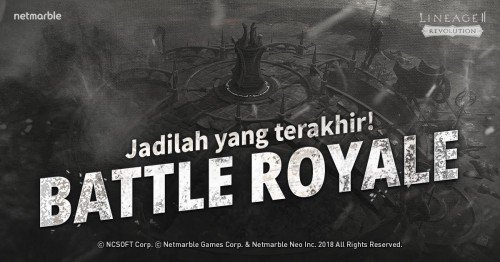 Lineage2 Revolution Menghadirkan Konten Baru 'Battle Royale'